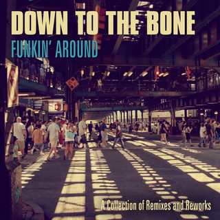 Funkin' Around:A Collection Of Remixes And Reworks