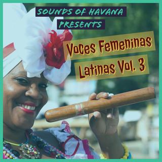 Sounds Of Havana:Voces Femeninas Latinas, Vol. 3