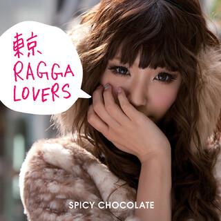 東京 RAGGA LOVERS (Tokyo Ragga Lovers)