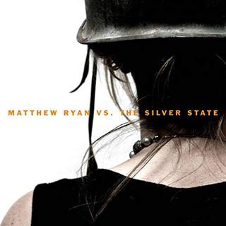 Matthew Ryan Vs. The Silver State