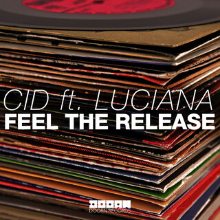 Feel The Release (Feat. Luciana)