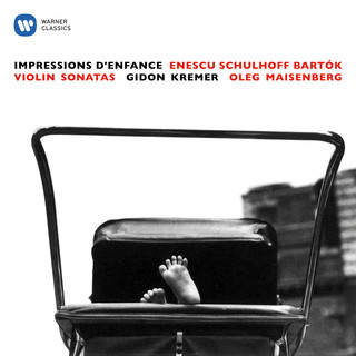 Enescu:Impressions D'enfance - Schulhoff & Bartók:Violin Sonatas
