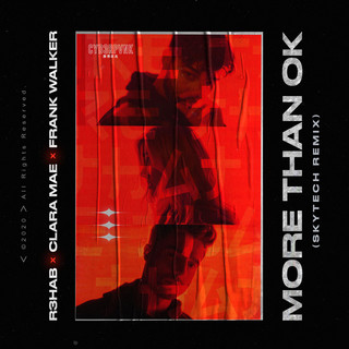 More Than OK (Skytech Remix)