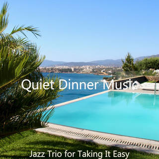 Jazz Trio For Taking It Easy