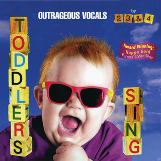 Toddlers Sing:Outrageous Vocals
