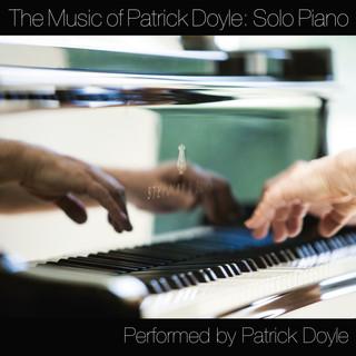 The Music Of Patrick Doyle:Solo Piano