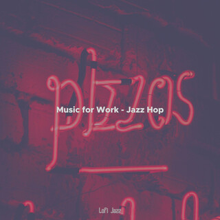 Music For Work - Jazz Hop