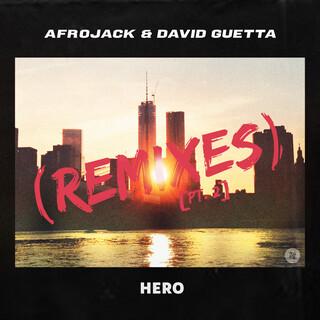 Hero (Remixes) (Pt. 2)