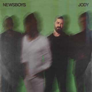 Newsboys:Jody\'s Favorites