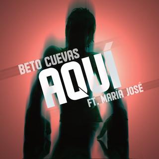 Aquí (Feat. María José)