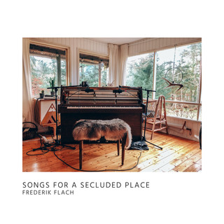 Songs For A Secluded Place