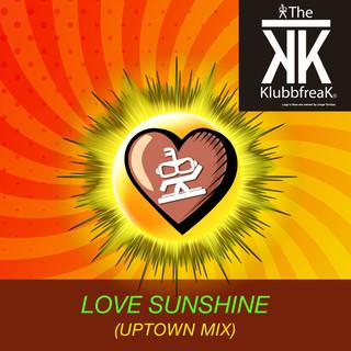 Love Sunshine (Uptown Mix)