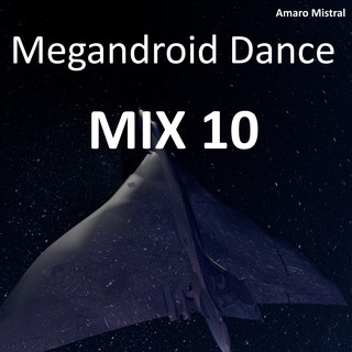 Megandroid Dance MIX 10