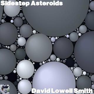 Sidestep Asteroids