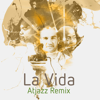 La Vida (Atjazz Remix)