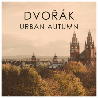 Dvorak Urban Autumn