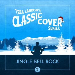 Jingle Bell Rock (Trea Landon's Classic Cover Series)