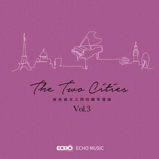 兩座城市之間的鋼琴連線 The Two Cities Vol.3