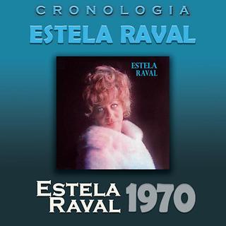Estela Raval Cronologia - Estela Raval (1970)