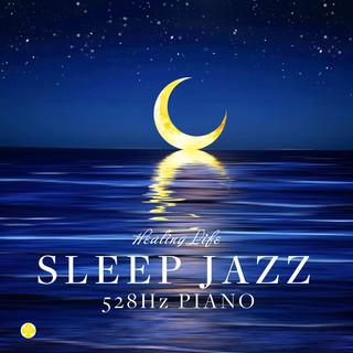 すぐに眠れるジャズピアノ 528Hz (Sleep Jazz Piano 528Hz)