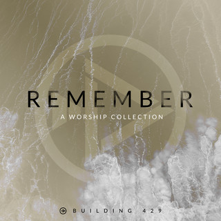 Remember:A Worship Collection