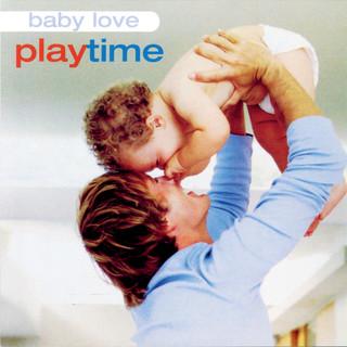 Baby Love:Playtime