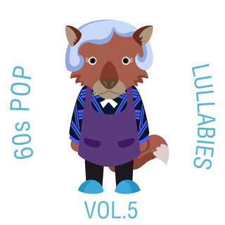 60s Pop Lullabies, Vol. 5