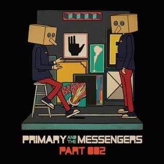 Primary and the Messengers Part 2