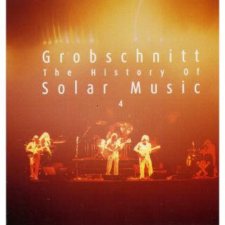 Grobschnitt Story 4 - The History Of Solar Music 4