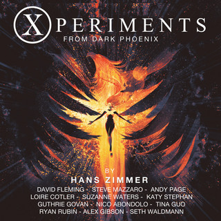 Xperiments From Dark Phoenix (Original Score)