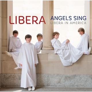 幸福天籟 (Angels Sing - Libera In America)