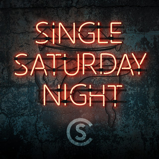 Single Saturday Night