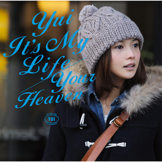 It\'s My Life / Your Heaven (イッツマイライフユアヘブン)