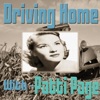 Driving Home With Patti Page