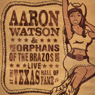 Live At The Texas Hall Of Fame
