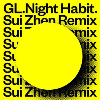 Night Habit (Sui Zhen Remix)
