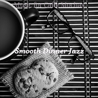 Music For Caffe Mochas