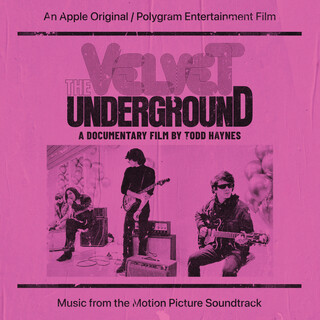 The Velvet Underground:A Documentary Film By Todd Haynes (Music From The Motion Picture Soundtrack)