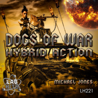 Dogs Of War:Hybrid Action