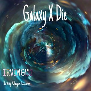 Galaxy X Die