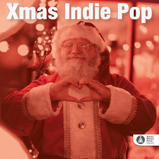 Xmas Music Book SERIES: Xmas Indie Pop (艾德里安.梁:耶誕音樂系列 - 耶誕花草派)