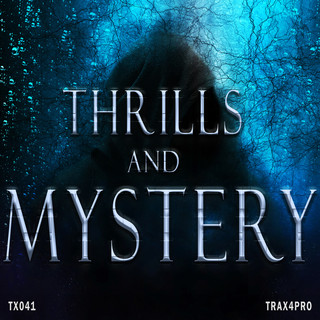 Thrills And Mystery