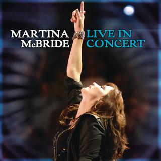 Martina McBride:Live In Concert