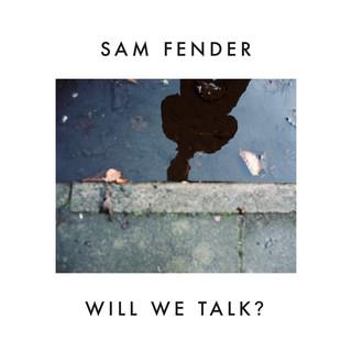 Will We Talk ?