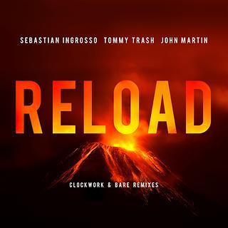 Reload Clockwork & Bare Remixes