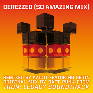 Derezzed (From \'Tron:Legacy\') (Avicii \'So Amazing Mix\') (Feat. Negin)