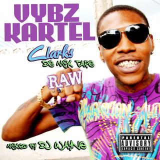 Clarks:De MIX Tape Raw (DJ Wayne Remix) (Edited)