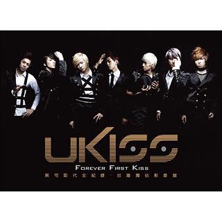 U-KISS / Forever First Kiss (無可取代全紀錄)