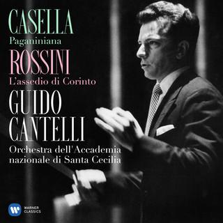 Casella:Paganinia, Op. 65 - Rossini:L'assedio DI Corinto