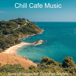 Soundscapes For Summer Nights
